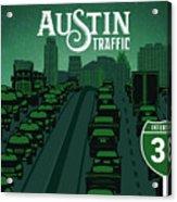 Austin Traffic Acrylic Print