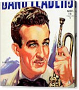 Band Leaders Harry James, 1931 Poster Acrylic Print