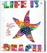 Beach Quote Acrylic Print
