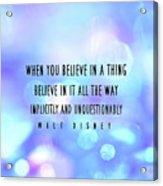 Believe Big Quote Acrylic Print