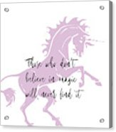 Believe In It Quote Acrylic Print