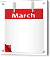 Blank March Date Acrylic Print