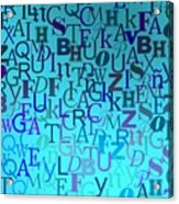 Blue Letters Over Blue Backlight Acrylic Print