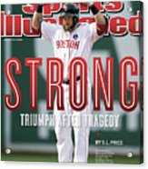 Boston Strong Triumph After Tragedy Sports Illustrated Cover Acrylic Print