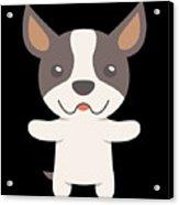Boston Terrier Gift Idea Acrylic Print
