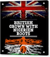 British Grown With Nigerien Roots Acrylic Print