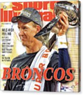Broncos Super Bowl 50 Champions Sports Illustrated Cover Acrylic Print