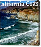 California Coast In Mendocino County Acrylic Print