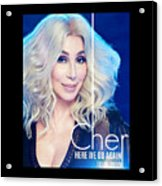 Cher Here We Go Again 2019 Acrylic Print