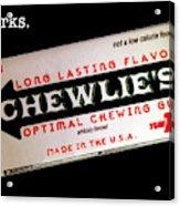 Chewlie's Gum Clerks Acrylic Print