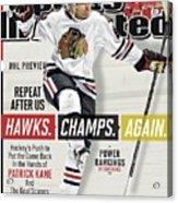 Chicago Blackhawks Patrick Kane, 2013-14 Nhl Hockey Season Sports Illustrated Cover Acrylic Print