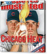 Chicago Heat Kerry Wood And Mark Prior Fire Up The Cubs Sports Illustrated Cover Acrylic Print