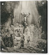 Christ Crucified Between The Two Thieves   The Three Crosses          Acrylic Print