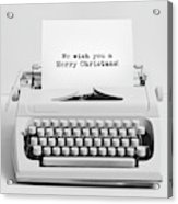 Christmas Wishes Written On An Old Typewriter. Acrylic Print