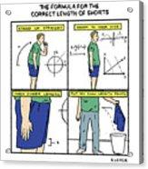 Correct Length Of Shorts Acrylic Print
