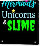 Cute Mermicorn Unicorn Mermaid Slime Birthday Acrylic Print
