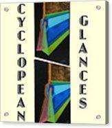 Cyclopean Glances Hermite Acrylic Print