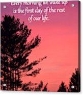 Daily Reminder Acrylic Print