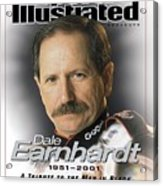 Dale Earnhardt, 1951 - 2001 A Tribute To The Man In Black Sports Illustrated Cover Acrylic Print