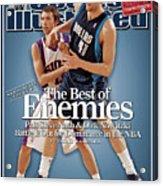 Dallas Mavericks Dirk Nowitzki And Phoenix Suns Steve Nash Sports Illustrated Cover Acrylic Print