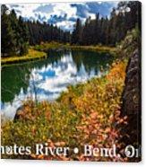 Deschutes River, Bend, Oregon Acrylic Print