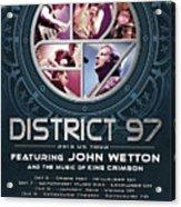 District 97/John Wetton US Tour Acrylic Print