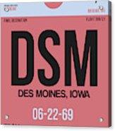 Dsm Des Moines Luggage Tag I Acrylic Print