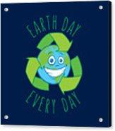 Earth Day Every Day Recycle Cartoon Acrylic Print