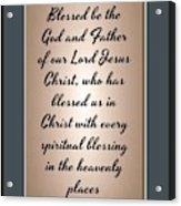 Ephesians 1 3 Acrylic Print