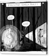 Executive Search Party Acrylic Print