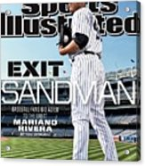Exit Sandman Baseball Fans Bid Adieu To The Great Mariano Sports Illustrated Cover Acrylic Print