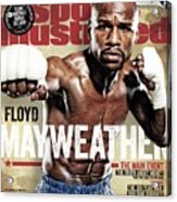 Floyd Mayweather Jr., 2015 Wbawbcwbo Welterweight Title Sports Illustrated Cover Acrylic Print