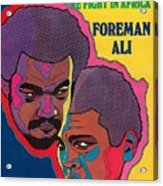 Foreman And Ali, Fight In Africa Preview Sports Illustrated Cover Acrylic Print