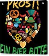 Funny Oktoberfest Prost Ein Bier Bitte Germany Acrylic Print