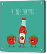Funny Tomato Ketchup And Tomato. Friend Acrylic Print