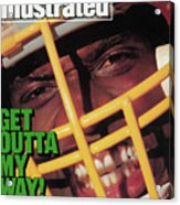 Get Outta My Way Washingtons Sack-happy Dexter Manley Sports Illustrated Cover Acrylic Print