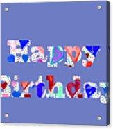 Happy Birthday 1004 Acrylic Print