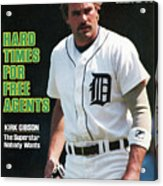 Hard Times For Free Agents Kirk Gibson, The Superstar Sports Illustrated Cover Acrylic Print