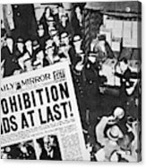 Headline Declaring The End Of Prohibition, 6th December, 1933 Acrylic Print
