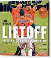 Houston Astros 2017 World Series Champions Sports Illustrated Cover Acrylic Print