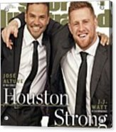 Houston Texans J.j. Watt And Houston Astros Jose Altuve Sports Illustrated Cover Acrylic Print