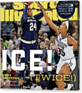 Ice Twice Arike Ogunbowale Brings Home The Title For Notre Sports Illustrated Cover Acrylic Print