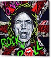 It's only Rock n' Roll Acrylic Print