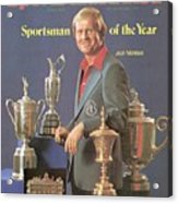 Jack Nicklaus, 1978 Sportsman Of The Year Sports Illustrated Cover Acrylic Print
