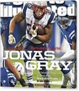 Jonas Gray . . . Because Of Course Jonas Gray The Sports Illustrated Cover Acrylic Print