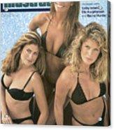 Kathy Ireland, Elle Macpherson, And Rachel Hunter Swimsuit Sports Illustrated Cover Acrylic Print