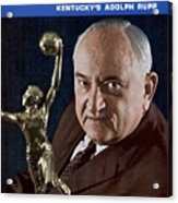 Kentucky Coach Adolph Rupp Sports Illustrated Cover Acrylic Print