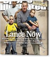 Lance Now Attacking His New Career Like He Did The Tour De Sports Illustrated Cover Acrylic Print