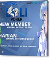 Lolipoker Situs Poker Online Bank Bca 24 Jam Indonesia Acrylic Print