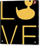 Love Ducks Super Cute And Very Fun Love Gift Idea Design Acrylic Print